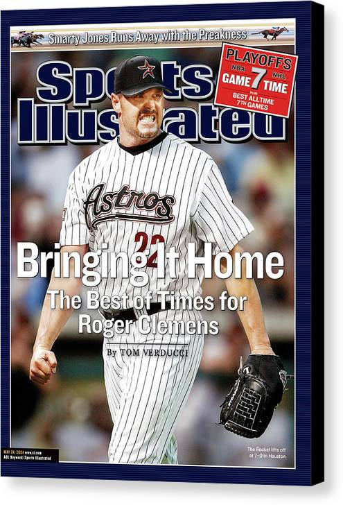 Magazine Cover Canvas Print featuring the photograph Bringing It Home The Best Of Times For Roger Clemens Sports Illustrated Cover by Sports Illustrated