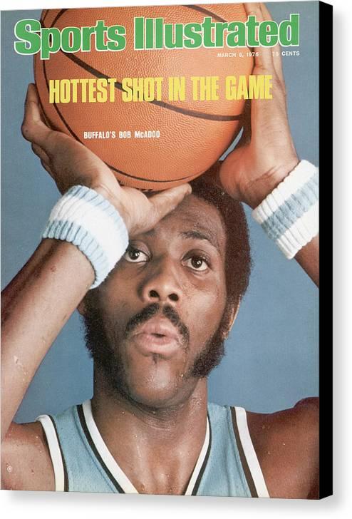 Magazine Cover Canvas Print featuring the photograph Buffalo Braves Bob Mcadoo Sports Illustrated Cover by Sports Illustrated