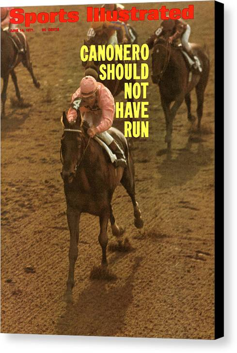 Horse Canvas Print featuring the photograph Canonero II, 1971 Belmont Stakes Sports Illustrated Cover by Sports Illustrated