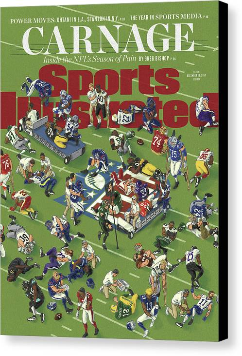 Magazine Cover Canvas Print featuring the photograph Carnage Inside The Nfls Season Of Pain Sports Illustrated Cover by Sports Illustrated