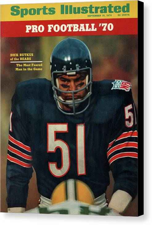 American Football Canvas Print featuring the photograph Chicago Bears Dick Butkus, 1970 Nfl Football Preview Issue Sports Illustrated Cover by Sports Illustrated