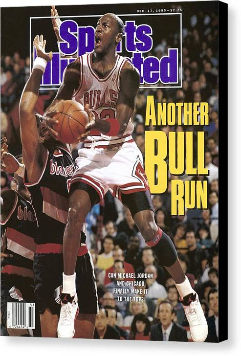 Chicago Bulls Canvas Print featuring the photograph Chicago Bulls Michael Jordan Sports Illustrated Cover by Sports Illustrated