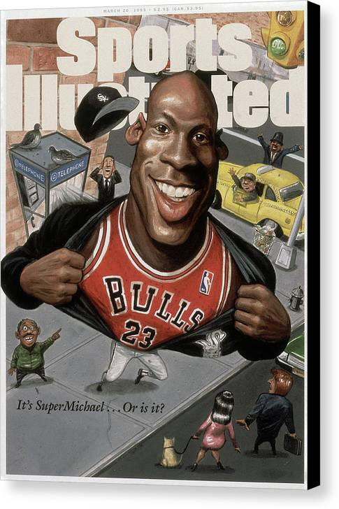 Chicago Bulls Canvas Print featuring the photograph Chicago Bulls Michael Jordan Its Supermichael . . . Or Is It Sports Illustrated Cover by Sports Illustrated