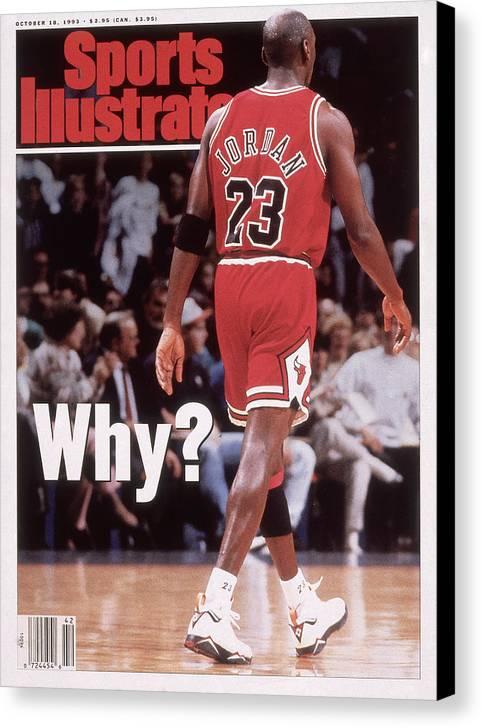 Magazine Cover Canvas Print featuring the photograph Chicago Bulls Michael Jordan Retires Sports Illustrated Cover by Sports Illustrated