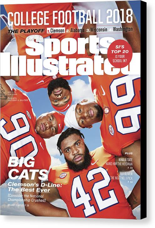 Season Canvas Print featuring the photograph Clemson University Defensive Line, 2018 College Football Sports Illustrated Cover by Sports Illustrated