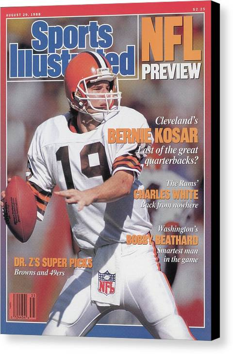 1980-1989 Canvas Print featuring the photograph Cleveland Browns Qb Bernie Kosar, 1988 Nfl Football Preview Sports Illustrated Cover by Sports Illustrated
