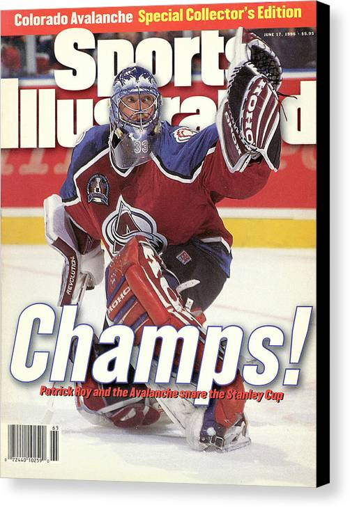 Magazine Cover Canvas Print featuring the photograph Colorado Avalanche Goalie Patrick Roy, 1996 Nhl Stanley Cup Sports Illustrated Cover by Sports Illustrated