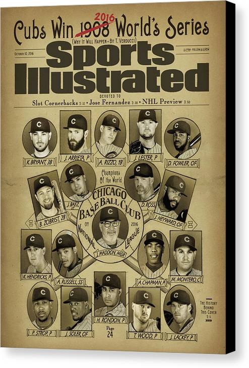 Magazine Cover Canvas Print featuring the photograph Cubs Win 2016 Worlds Series Why It Will Happen Sports Illustrated Cover by Sports Illustrated