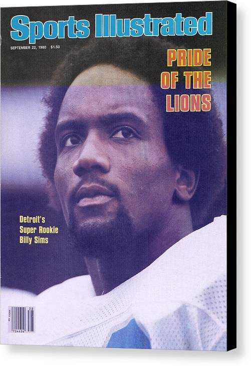 Green Bay Canvas Print featuring the photograph Detroit Lions Billy Sims Sports Illustrated Cover by Sports Illustrated