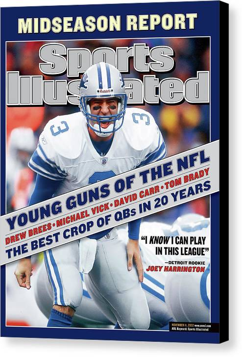 Magazine Cover Canvas Print featuring the photograph Detroit Lions Qb Joey Harrington... Sports Illustrated Cover by Sports Illustrated