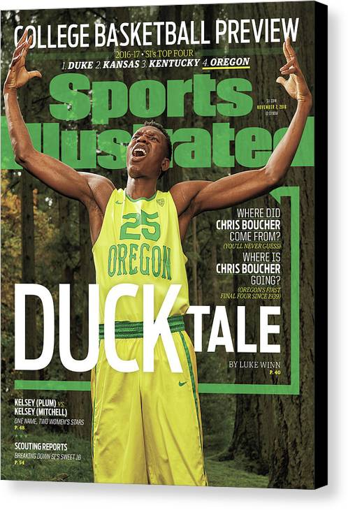 Magazine Cover Canvas Print featuring the photograph Duck Tale 2016-17 College Basketball Preview Issue Sports Illustrated Cover by Sports Illustrated