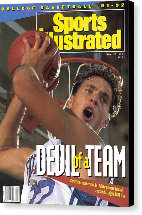 Magazine Cover Canvas Print featuring the photograph Duke University Christian Laettner Sports Illustrated Cover by Sports Illustrated