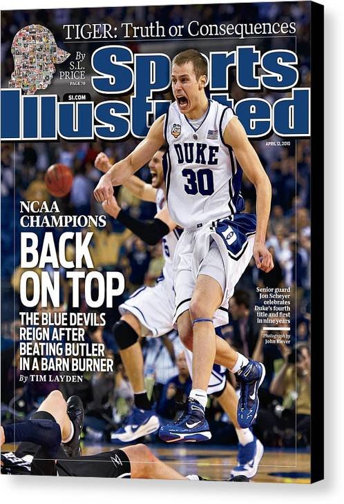 Magazine Cover Canvas Print featuring the photograph Duke University Jon Scheyer, 2010 Ncaa National Championship Sports Illustrated Cover by Sports Illustrated