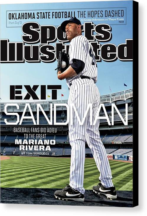 Magazine Cover Canvas Print featuring the photograph Exit Sandman Baseball Fans Bid Adieu To The Great Mariano Sports Illustrated Cover by Sports Illustrated