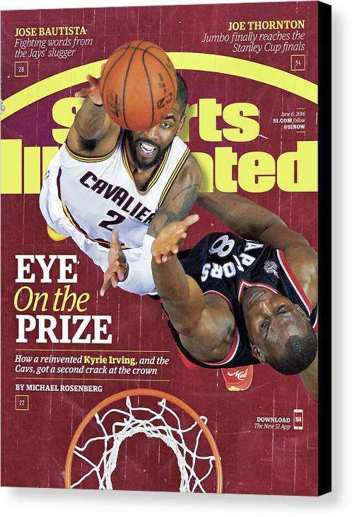 Playoffs Canvas Print featuring the photograph Eye On The Prize How A Reinvented Kyrie Irving, And The Sports Illustrated Cover by Sports Illustrated