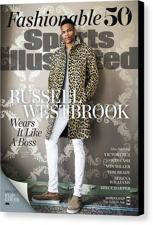 Magazine Cover Canvas Print featuring the photograph Fashionable 50 Oklahoma City Thunder Guard Russell Westbrook Sports Illustrated Cover by Sports Illustrated