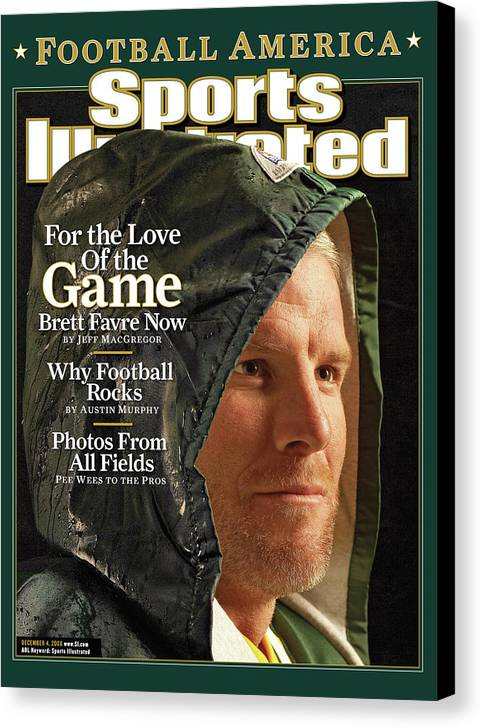 Green Bay Canvas Print featuring the photograph For The Love Of The Game Brett Favre Now Sports Illustrated Cover by Sports Illustrated