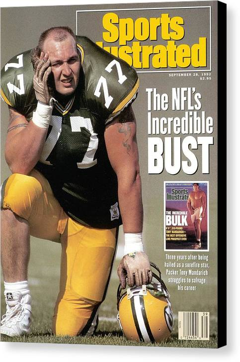 Green Bay Canvas Print featuring the photograph Green Bay Packers Tony Mandarich... Sports Illustrated Cover by Sports Illustrated
