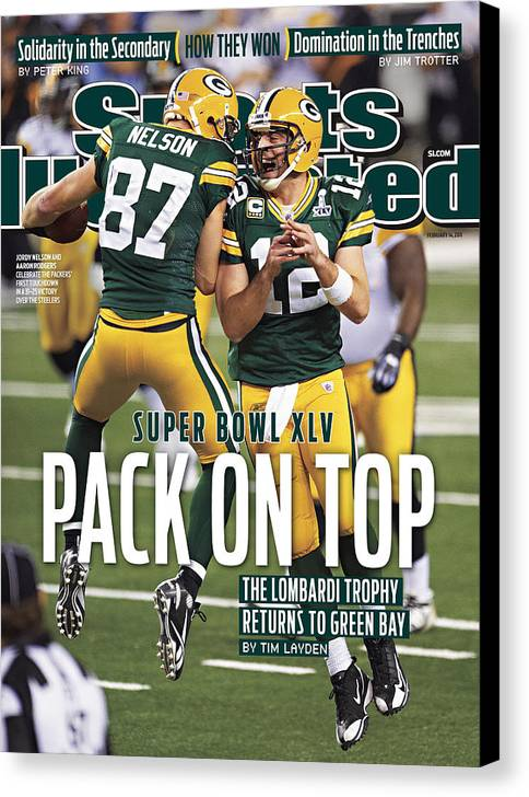 Sports Illustrated Canvas Print featuring the photograph Green Bay Packers Vs Pittsburgh Steelers, Super Bowl Xlv Sports Illustrated Cover by Sports Illustrated