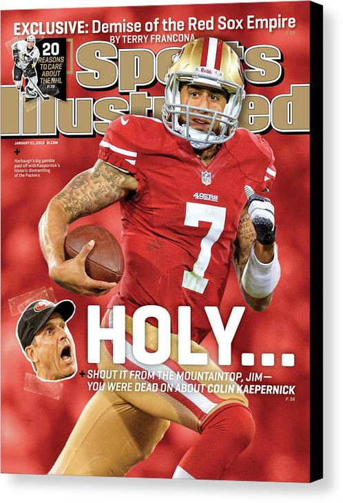 Candlestick Park Canvas Print featuring the photograph Holy . . . Colin Kaepernick Of The San Francisco 49ers Sports Illustrated Cover by Sports Illustrated