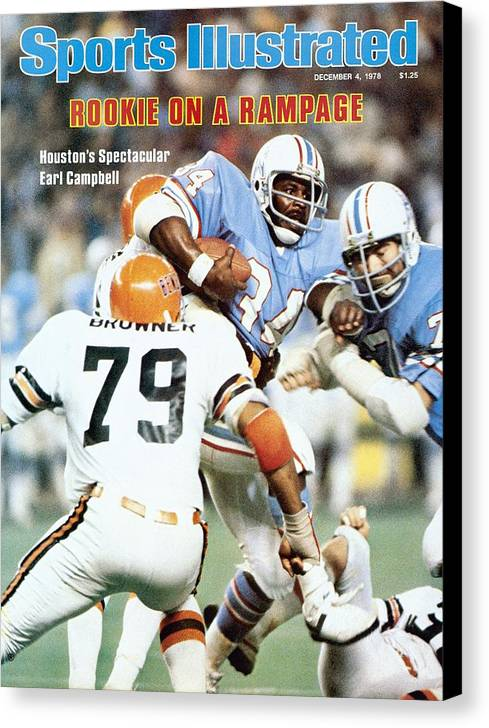 Magazine Cover Canvas Print featuring the photograph Houston Oilers Earl Campbell... Sports Illustrated Cover by Sports Illustrated