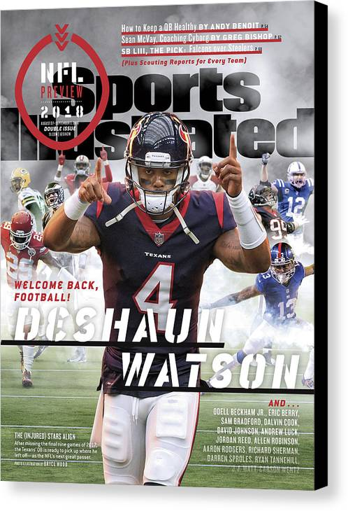 Magazine Cover Canvas Print featuring the photograph Houston Texans Deshaun Watson, 2018 Nfl Football Preview Sports Illustrated Cover by Sports Illustrated
