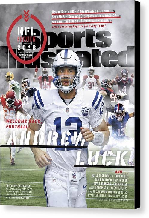 Magazine Cover Canvas Print featuring the photograph Indianapolis Colts Andrew Luck, 2018 Nfl Football Preview Sports Illustrated Cover by Sports Illustrated
