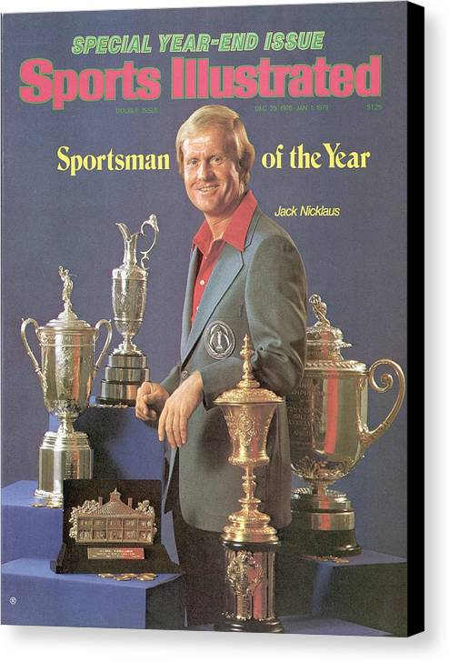 Magazine Cover Canvas Print featuring the photograph Jack Nicklaus, 1978 Sportsman Of The Year Sports Illustrated Cover by Sports Illustrated