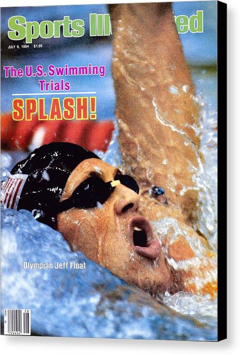 Magazine Cover Canvas Print featuring the photograph Jeff Float, 1984 Us Olympic Swimming Trials Sports Illustrated Cover by Sports Illustrated