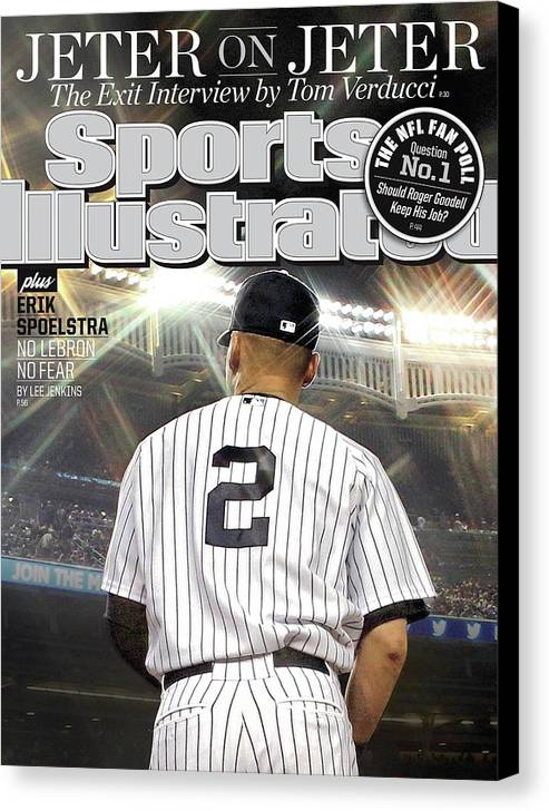 Magazine Cover Canvas Print featuring the photograph Jeter On Jeter The Exit Interview Sports Illustrated Cover by Sports Illustrated