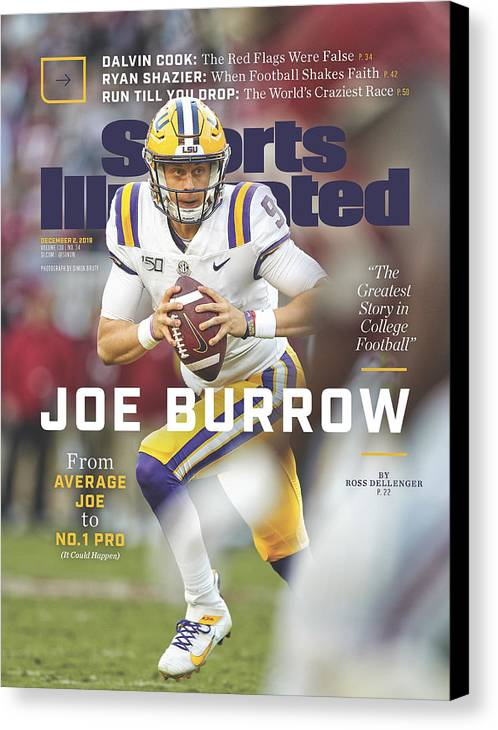 Magazine Cover Canvas Print featuring the photograph Joe Burrow From Average Joe To No. 1 Pro Sports Illustrated Cover by Sports Illustrated