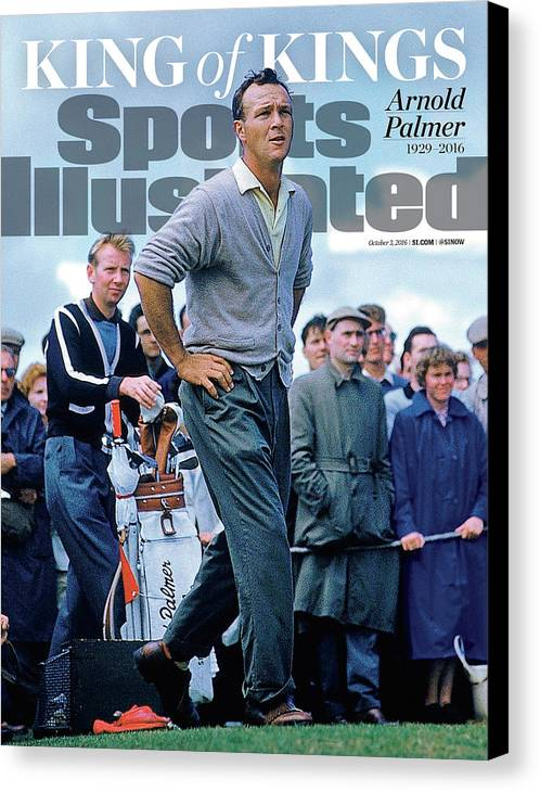 Magazine Cover Canvas Print featuring the photograph King Of Kings Arnold Palmer, 1929 - 2016 Sports Illustrated Cover by Sports Illustrated