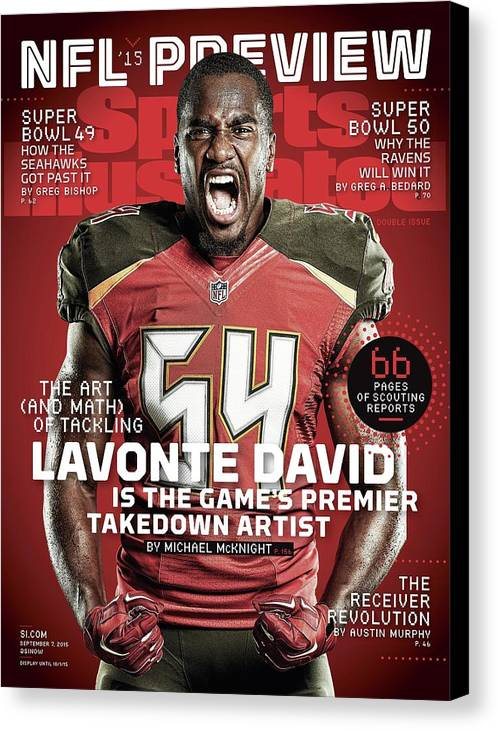 Magazine Cover Canvas Print featuring the photograph Lavonte David The Art And Math Of Tackling, 2015 Nfl Sports Illustrated Cover by Sports Illustrated