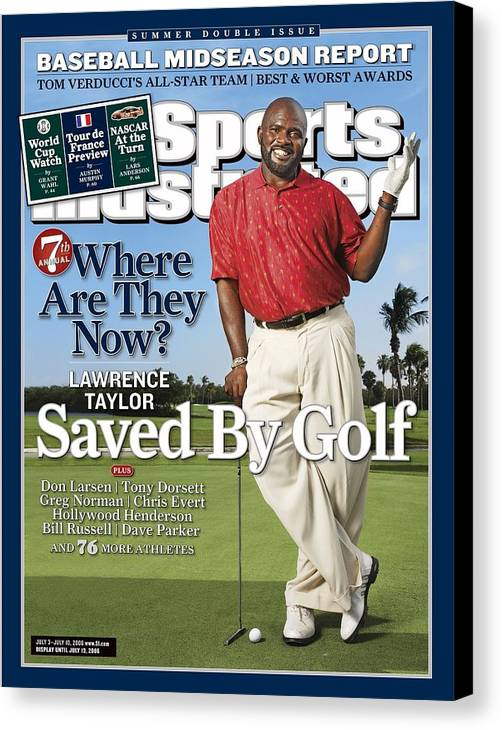 Magazine Cover Canvas Print featuring the photograph Lawrence Taylor, Former Nfl Player Sports Illustrated Cover by Sports Illustrated