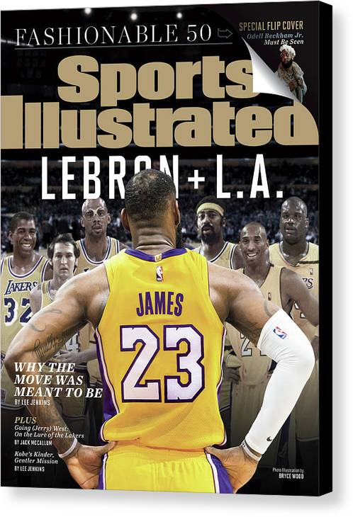 Magazine Cover Canvas Print featuring the photograph LeBron + L.a. Why The Move Was Meant To Be Sports Illustrated Cover by Sports Illustrated
