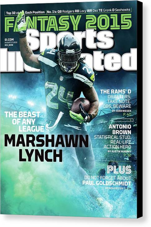 Magazine Cover Canvas Print featuring the photograph Marshawn Lynch 2015 Nfl Fantasy Football Preview Issue Sports Illustrated Cover by Sports Illustrated
