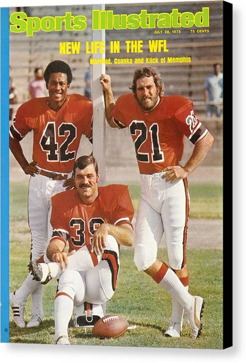 Southern California Canvas Print featuring the photograph Memphis Southmen Paul Warfield, Larry Csonka, And Jim Kiick Sports Illustrated Cover by Sports Illustrated