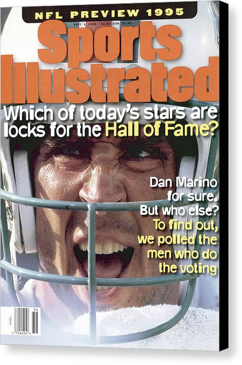 Magazine Cover Canvas Print featuring the photograph Miami Dolphins Qb Dan Marino, 1995 Nfl Football Preview Sports Illustrated Cover by Sports Illustrated