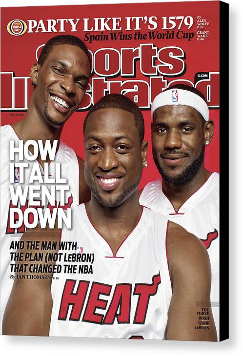 Magazine Cover Canvas Print featuring the photograph Miami Heat Chris Bosh, Dwyane Wade, And LeBron James Sports Illustrated Cover by Sports Illustrated