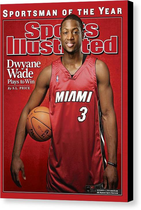 Nba Pro Basketball Canvas Print featuring the photograph Miami Heat Dwyane Wade Sports Illustrated Cover by Sports Illustrated
