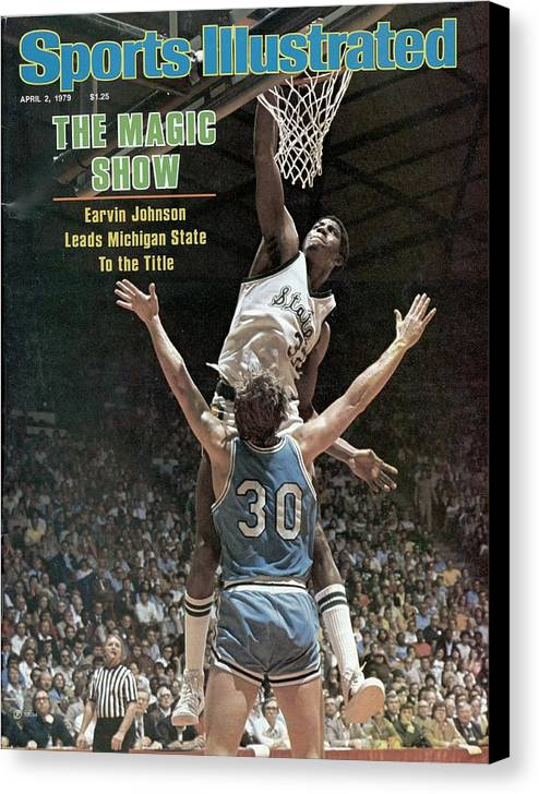 Michigan State University Canvas Print featuring the photograph Michigan State Magic Johnson, 1979 Ncaa National Sports Illustrated Cover by Sports Illustrated
