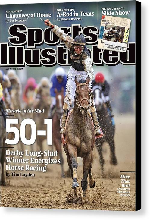 Horse Canvas Print featuring the photograph Mine That Bird, 2009 Kentucky Derby Sports Illustrated Cover by Sports Illustrated