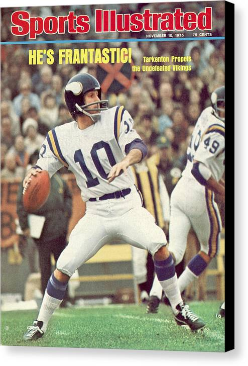 Green Bay Canvas Print featuring the photograph Minnesota Vikings Qb Fran Tarkenton... Sports Illustrated Cover by Sports Illustrated