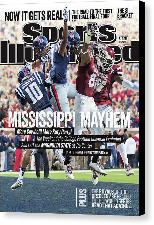 Magazine Cover Canvas Print featuring the photograph Mississippi Mayhem The Weekend The College Football Sports Illustrated Cover by Sports Illustrated