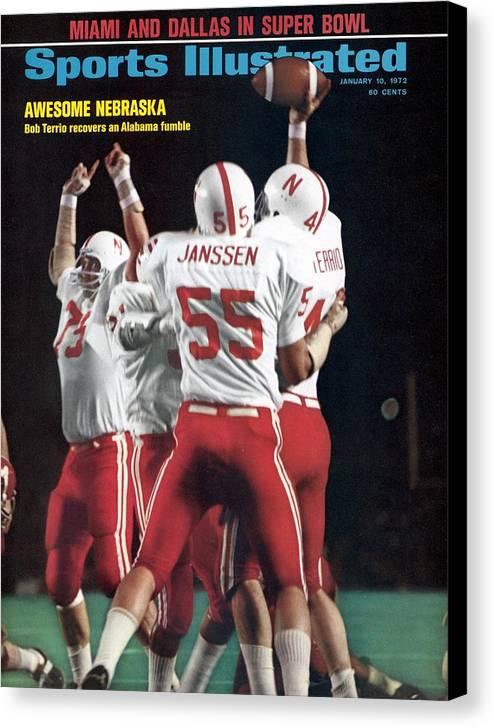 Magazine Cover Canvas Print featuring the photograph Nebraska Bob Terrio, 1972 Orange Bowl Sports Illustrated Cover by Sports Illustrated
