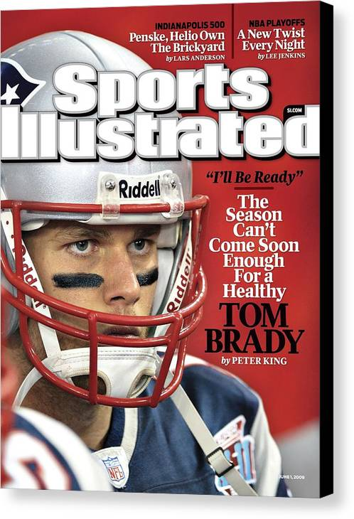 New England Patriots Canvas Print featuring the photograph New England Patriots Qb Tom Brady, Super Bowl Xlii Sports Illustrated Cover by Sports Illustrated