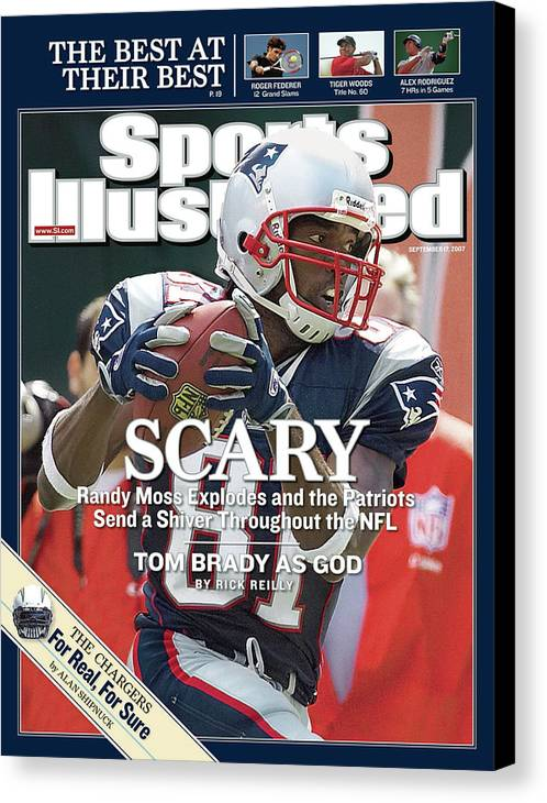 Magazine Cover Canvas Print featuring the photograph New England Patriots Randy Moss Sports Illustrated Cover by Sports Illustrated