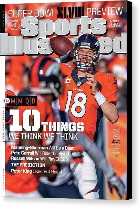 Magazine Cover Canvas Print featuring the photograph New Jersey Bound Super Bowl Xlviii Preview Issue Sports Illustrated Cover by Sports Illustrated