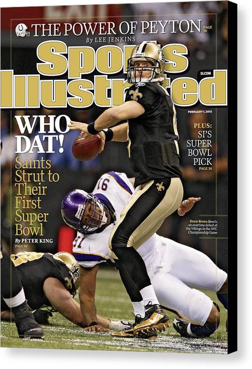 Playoffs Canvas Print featuring the photograph New Orleans Saints Vs Minnesota Vikings, 2010 Nfc Sports Illustrated Cover by Sports Illustrated
