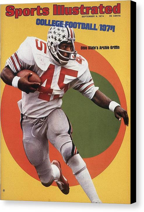 Magazine Cover Canvas Print featuring the photograph Ohio State Archie Griffin... Sports Illustrated Cover by Sports Illustrated